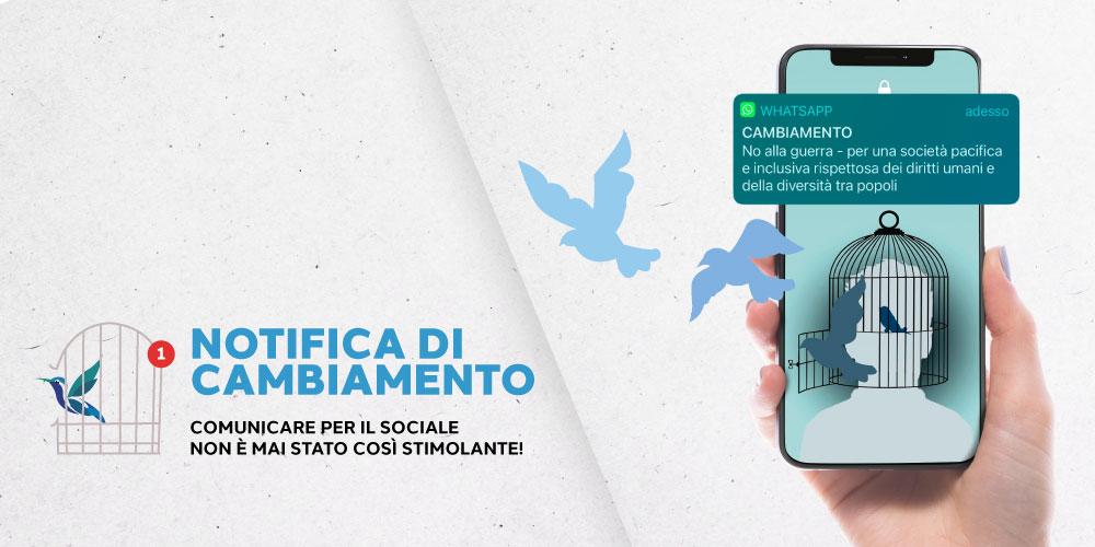 """In arrivo """"Notifica di cambiamento"""", l'evento sulla comunicazione sociale."""