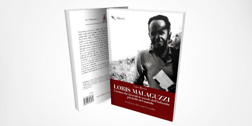 Presentazione del libro: Loris Malaguzzi